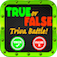 Trivia Battle - True or False Pro!